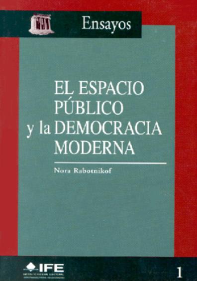 El espacio público y la democracia moderna