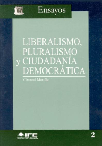 Liberalismo, pluralismo y ciudadanía democrática