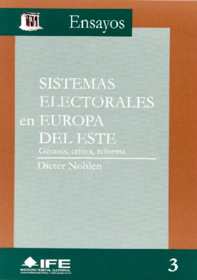 Sistemas electorales en Europa del Este: génesis, crítica, reforma