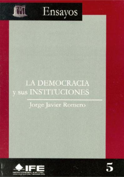 La democracia y sus instituciones