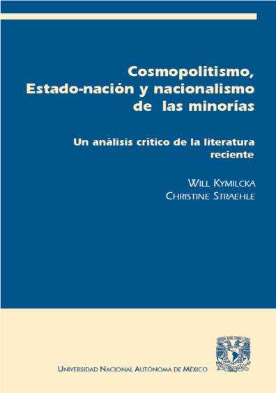 Cosmopolitismo, Estado-nación y nacionalismo de las minorías, 1a. reimp.