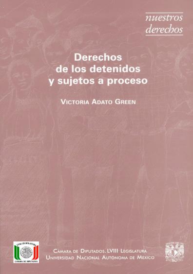 Derechos de los detenidos y sujetos a proceso