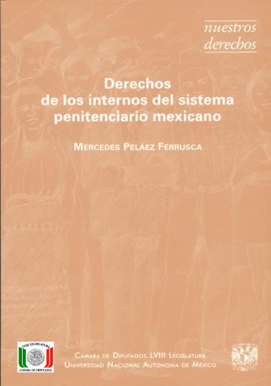 Derechos de los internos del sistema penitenciario mexicano