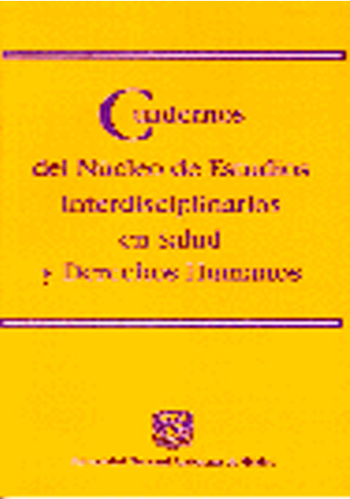 Cuadernos del Núcleo de Estudios Interdisciplinarios en Salud y Derechos Humanos