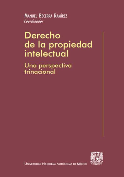 Derecho de la propiedad intelectual, 1a. reimp.