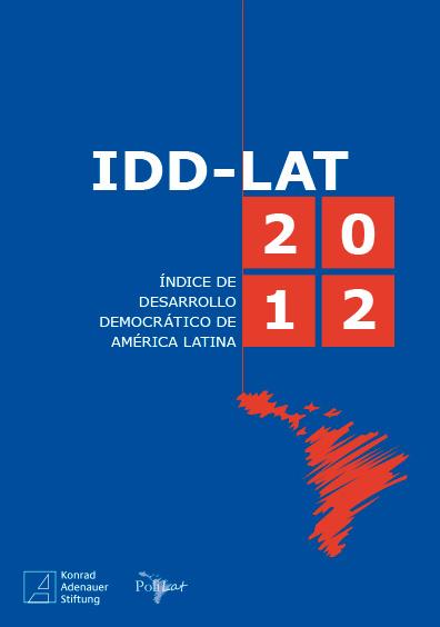Índice de Desarrollo Democrático de América Latina, IID-Lat 2012. Colección Konrad Adenauer