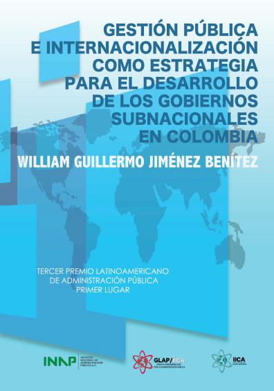 Gestión pública e internacionalización como estrategia para el desarrollo de los gobiernos subnacionales en Colombia