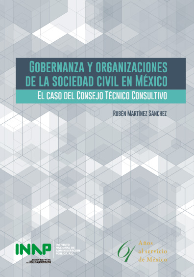 Gobernanza y organizaciones de la sociedad civil en México. El caso del Consejo Técnico Consultivo