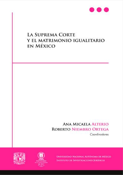 La Suprema Corte y el matrimonio igualitario en México