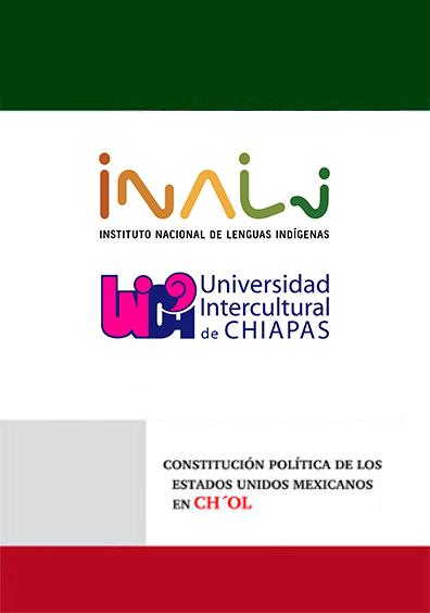 Constitución Política de los Estados Unidos Mexicanos en CH´OL de Tabasco