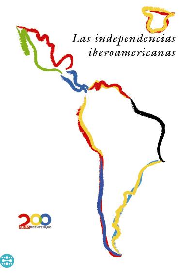 Las independencias iberoamericanas. Colección INEHRM