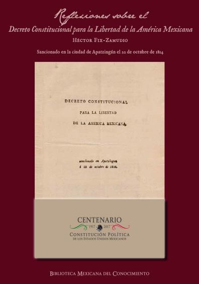 Reflexiones sobre el Decreto Constitucional para la Libertad de la América Latina. Colección INEHRM