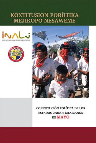 Constitución política de los Estados Unidos Mexicanos en mayo. Koxtitusion poríitika mejikopo nesaweme