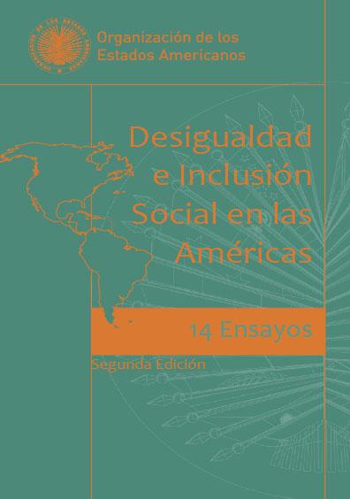 Desigualdad e inclusión social en las Américas. 14 ensayos