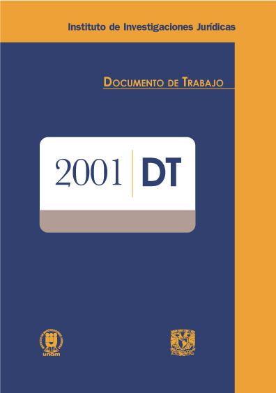 Documentos de trabajo del Instituto de Investigaciones Jurídicas. 2001