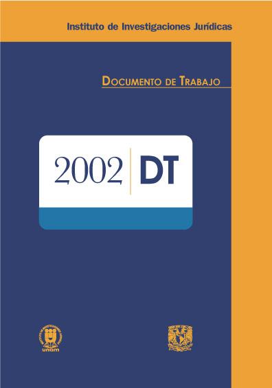 Documentos de trabajo del Instituto de Investigaciones Jurídicas. 2002