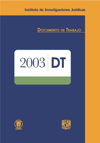 Documentos de trabajo del Instituto de Investigaciones Jurídicas. 2003