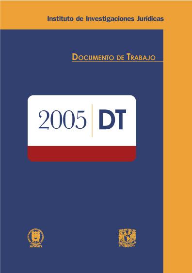Documentos de trabajo del Instituto de Investigaciones Jurídicas. 2005