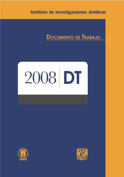 Documentos de trabajo del Instituto de Investigaciones Jurídicas. 2008