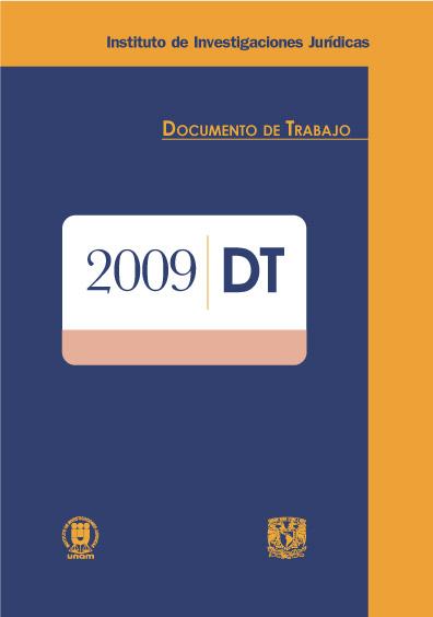 Documentos de trabajo del Instituto de Investigaciones Jurídicas. 2009