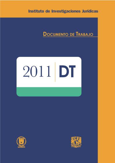 Documentos de trabajo del Instituto de Investigaciones Jurídicas. 2011