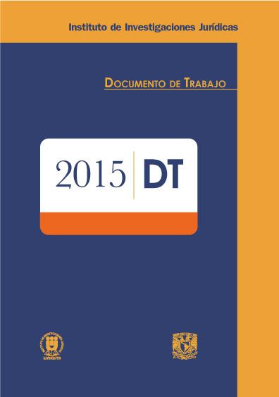 Documentos de trabajo del Instituto de Investigaciones Jurídicas. 2015