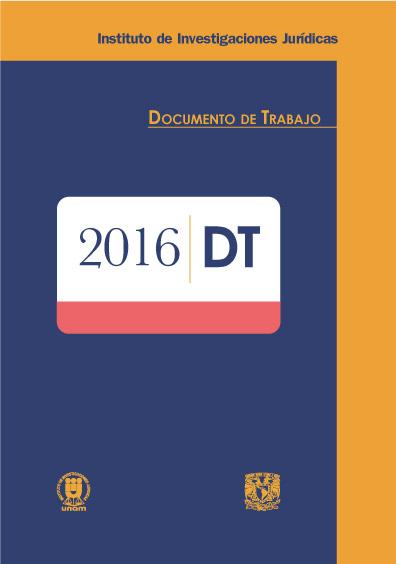 Documentos de trabajo del Instituto de Investigaciones Jurídicas. 2016