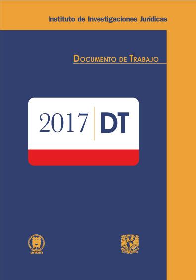 Documentos de trabajo del Instituto de Investigaciones Jurídicas. 2017