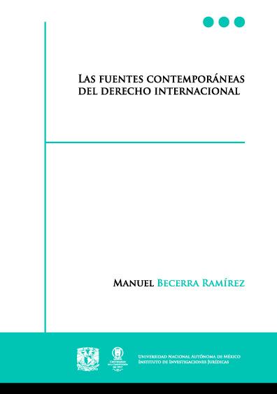 Las fuentes contemporáneas del derecho internacional