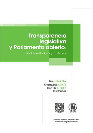 Transparencia legislativa y parlamento abierto: análisis institucional y contextual