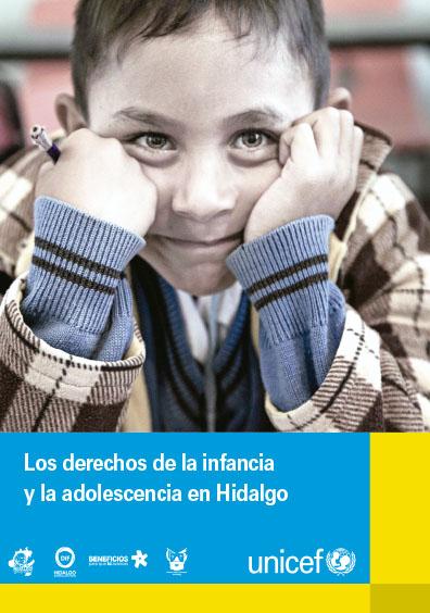 Los derechos de la infancia y adolescencia en Hidalgo. Colección UNICEF