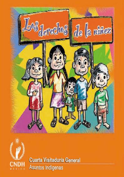 Los derechos de la niñez. Colección Comisión Nacional de los Derechos Humanos