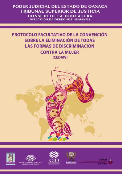 Protocolo Facultativo de la Convención sobre la Eliminación de todas las formas de Discriminación contra la Mujer (CEDAW)