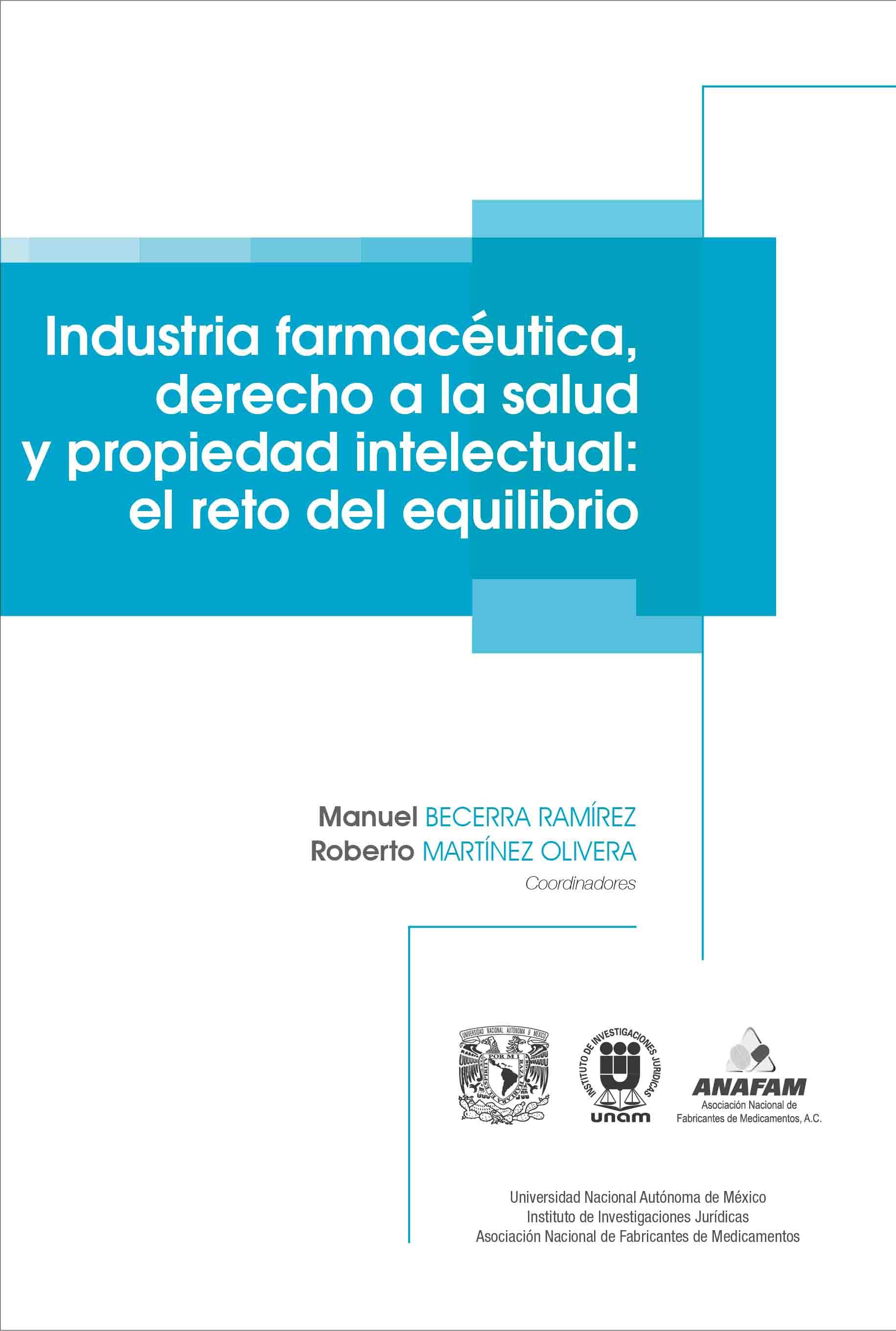 Industria farmacéutica, derecho a la salud y propiedad intelectual: el reto del equilibrio