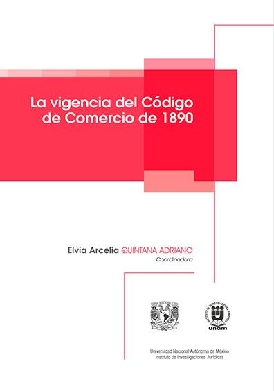La vigencia del Código de Comercio de 1890