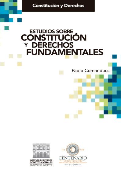 Estudios sobre Constitución y derechos fundamentales. Colección Constitución y Derechos