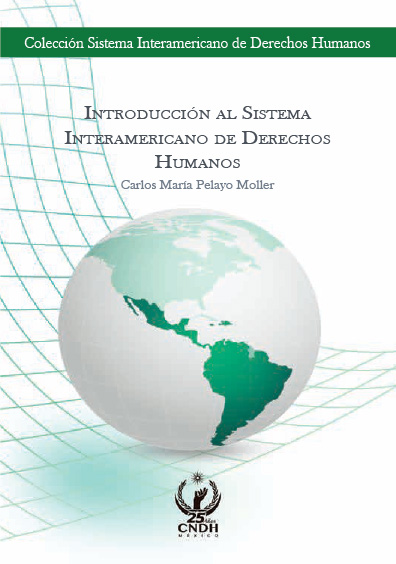 Introducción al Sistema Interamericano de Derechos Humanos. Colección CNDH