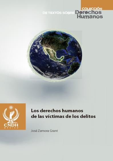 Los derechos humanos de las víctimas de los delitos. Colección CNDH