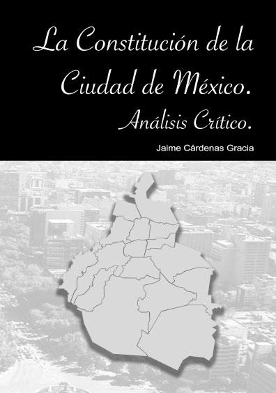 La Constitución de la Ciudad de México. Análisis crítico
