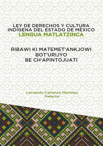 Ley de Derechos y Cultura Indígena del Estado de México. Lengua Matlatzinca