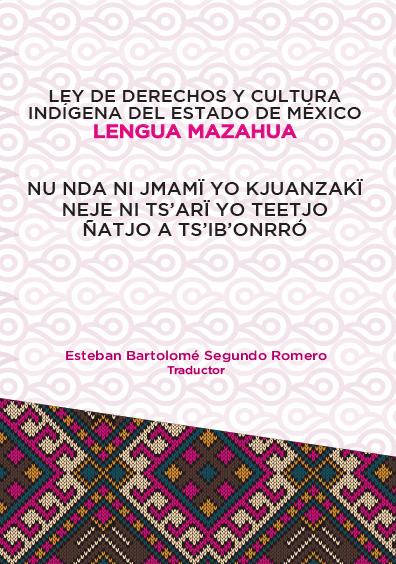 Ley de Derechos y Cultura Indígena del Estado de México. Lengua Mazahua