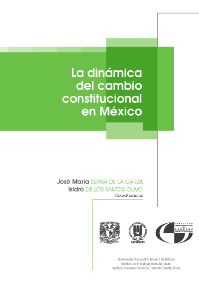 La dinámica del cambio constitucional en México