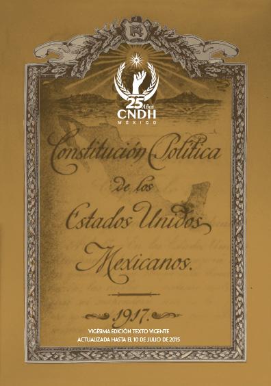 Constitución Política de los Estados Unidos Mexicanos, vigésima edición. Colección CNDH