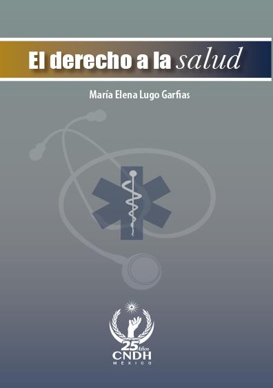 El derecho a la salud. Colección CNDH