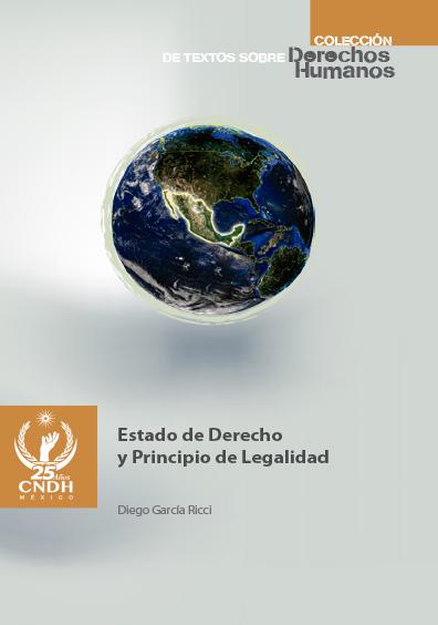 Estado de derecho y principio de legalidad. Colección CNDH