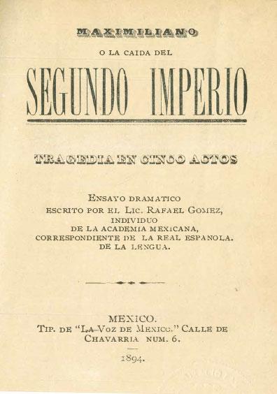 Maximiliano o la caída del Segundo Imperio. Colección Fondo Reservado de la Biblioteca Jorge Carpizo