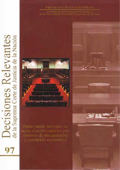 Decisiones relevantes de la Suprema Corte de Justicia de la Nación número 97. Daño moral derivado de actos discriminatorios por motivos de discapacidad y condición económica