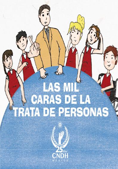 Las mil caras de la trata de personas. Colección CNDH