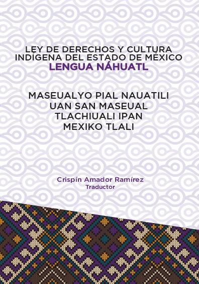 Ley de Derechos y Cultura Indígena del Estado de México. Lengua Náhuatl