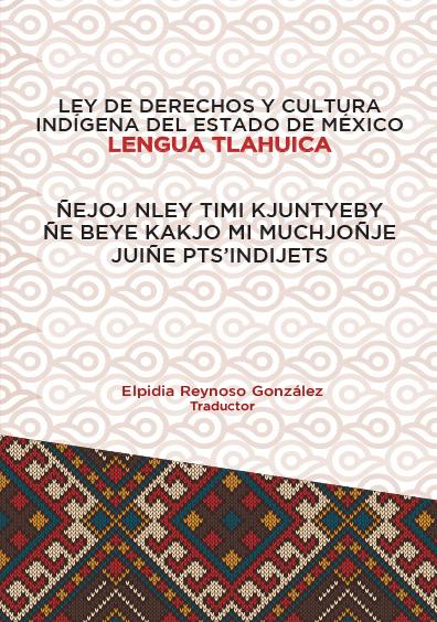 Ley de Derechos y Cultura Indígena del Estado de México. Lengua Tlahuica